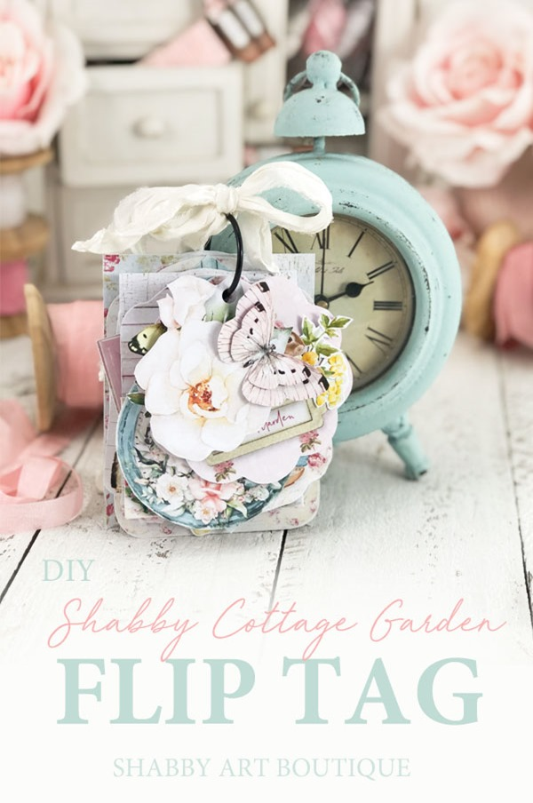 Make this DIY shabby cottage garden flip tag using the May kit from the Handmade Club at Shabby Art Boutique